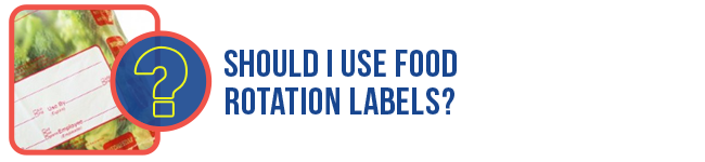 Should I use food rotation labels?